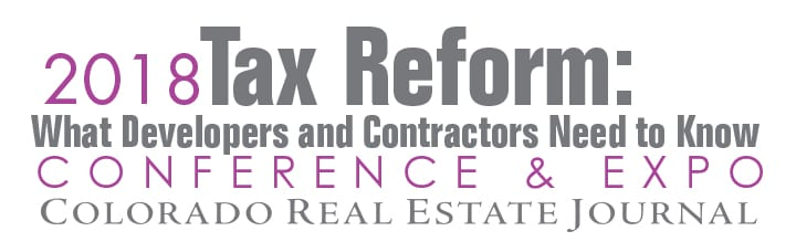 2018 Tax Reform CREJ Colorado Real Estate Journal Conference